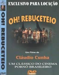 DVD OH ! REBUCETEIO - PORNOCHANCHADA