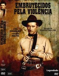 DVD EMBRUTECIDOS PELA VIOLENCIA - KIRK DOUGLAS