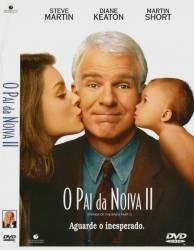 DVD O PAI DA NOIVA 2 - 1995 - STEVE MARTIN
