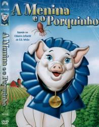 DVD A MENINA E O PORQUINHO - 1973