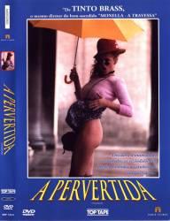 DVD A PERVERTIDA - TINTO BRASS
