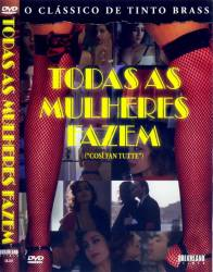 DVD TODAS AS MULHERES FAZEM - TINTO BRASS