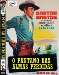 DVD O PANTANO DAS ALMAS PERDIDAS - FAROESTE - 1957