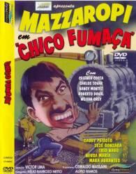 DVD MAZZAROPI - CHICO FUMAÇA