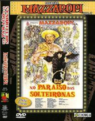 DVD MAZZAROPI - NO PARAISO DAS SOLTEIRONAS