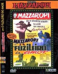DVD MAZZAROPI - FUZILEIRO DO AMOR