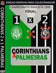 DVD CORINTHIANS 2x1 PALMEIRAS - FINAL PAULISTÃO 1995