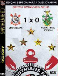 DVD CORINTHIANS 1x0 CORINTHIANS CASUALS - AMISTOSO
