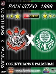 DVD CORINTHIANS x PALMEIRAS - PAULISTÃO 1999 FINAL