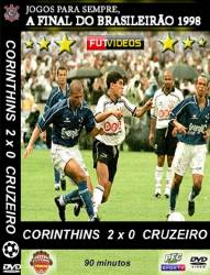DVD CORINTHIANS x CRUZEIRO - CAMPEONATO BRASILEIRO DE 1998 - FINAL
