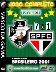 DVD VASCO 7x1 SAO PAULO - BRASILEIRAO 2001 - GRANDES GOLEADAS