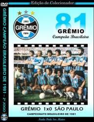 DVD GREMIO 1x0 SAO PAULO - BRASILEIRO 1981 - FINAL
