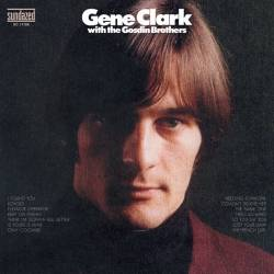 CD GENE CLARK - WITH THE GOSDIN BROTHERS