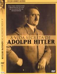 DVD A VIDA SECRETA DE ADOLPH HITLER - DOC
