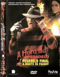 DVD A HORA DO PESADELO 6 - PESADELO FINAL - A MORTE DE FREDDY