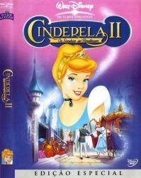 DVD CINDERELA  2 - OS SONHOS SE REALIZAM