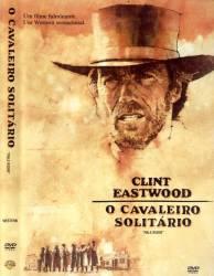 DVD O CAVALEIRO SOLITARIO - CLINT EASTWOOD