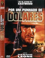 DVD POR UM PUNHADO DE DOLARES - CLINT EASTWOOD - FAROESTE
