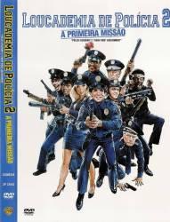 DVD LOUCADEMIA DE POLICIA 2 - A PRIMEIRA MISSAO