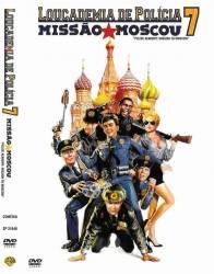 DVD LOUCADEMIA DE POLICIA 7 - MISSAO MOSCOU