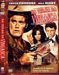DVD NA TRILHA DA VINGANCA ou A MARCA DO VINGADOR - CHUCK CONNORS