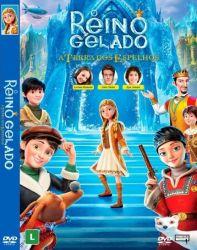 DVD O REINO GELADO - A TERRA DOS ESPELHOS