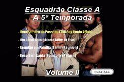 DVD ESQUADRAO CLASSE A - 5 TEMP - 3 DVD