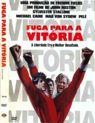DVD FUGA PARA A VITORIA - SYLVESTER STALLONE e PELE