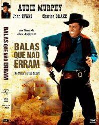 DVD BALAS QUE NAO ERRAM - AUDIE MURPHY