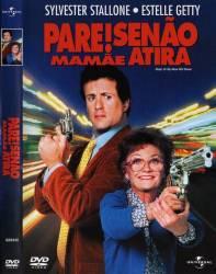 DVD PARE SE NAO MAMAE ATIRA - SYLVESTER STALLONE