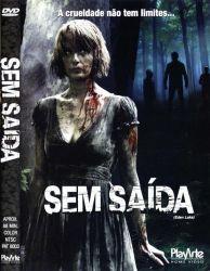DVD SEM SAIDA - 2008