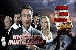 DVD UM GOLPE MUITO LOUCO - 2007