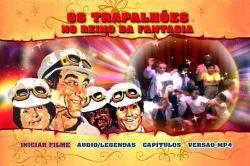 DVD OS TRAPALHOES NO REINO DA FANTASIA