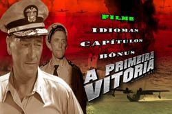 DVD A PRIMEIRA VITORIA - GUERRA - JOHN WAYNE
