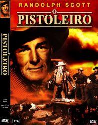 DVD O PISTOLEIRO - RANDOLPH SCOTT