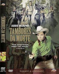 DVD TAMBORES DA MORTE - AUDIE MURPHY