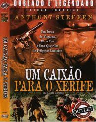 DVD UM CAIXAO PARA O XERIFE - ANTHONY STEFFEN
