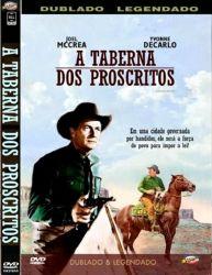 DVD A TABERNA DOS PROSCRITOS - JOEL McCREA