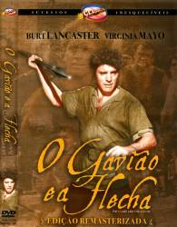 DVD O GAVIAO E A FLECHA - BURT LANCASTER