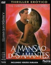DVD A MANSAO DOS AMANTES - EROTICO