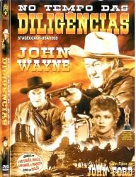 DVD NO TEMPO DAS DILIGENCIAS - JOHN WAYNE - FAROESTE - 1939