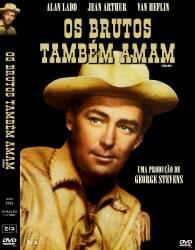 DVD OS BRUTOS TAMBEM AMAM - 1953