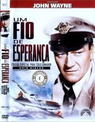 DVD UM FIO DE ESPERANÇA - JOHN WAYNE - 1954