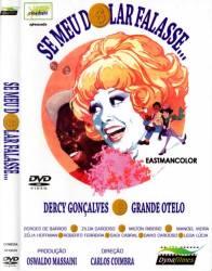 DVD SE MEU DOLAR FALASSE - 1970