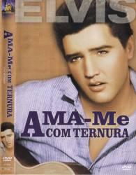 DVD AMA-ME COM TERNURA - ELVIS