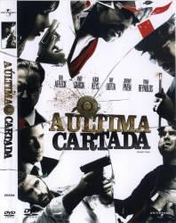 DVD A ULTIMA CARTADA - 2006