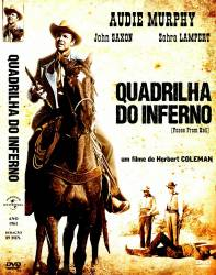 DVD QUADRILHA DO INFERNO - AUDIE MURPHY - 1961