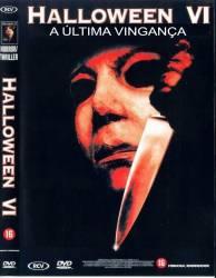 DVD HALLOWEEN VI - A ULTIMA VINGANÇA