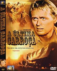 DVD A ULTIMA CARROÇA - RICHARD WIDMARK - FAROESTE - 1956