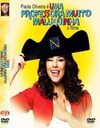 DVD UMA PROFESSORA MUITO MALUQUINHA - PAOLA OLIVEIRA